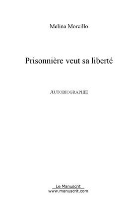 Prisonnière veut sa liberté