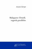Malaparte-Orwell, Regards parallèles