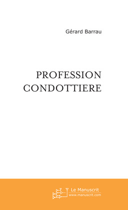 Profession Condottiere