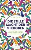 Die stille Macht der Mikroben