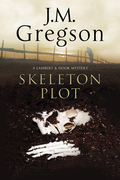 Skeleton Plot: A Lambert & Hook police procedural