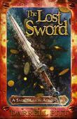 The Lost Sword: A Jack Mason Adventure