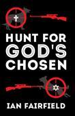 Hunt For God's Chosen