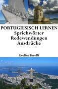 Portugiesisch lernen: portugiesische Sprichwörter ‒ Redewendungen ‒ Ausdrücke