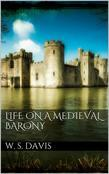 Life on a Mediaeval Barony