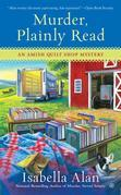 Murder, Plainly Read: An Amish Quilt Shop Mystery
