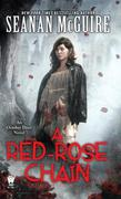 A Red-Rose Chain: An October Daye Novel