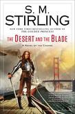 The Desert and the Blade: A Novel of the Change