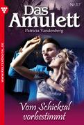 Das Amulett 17 - Liebesroman