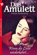 Das Amulett 19 - Liebesroman