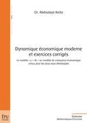 Dynamique économique moderne et exercices corrigés