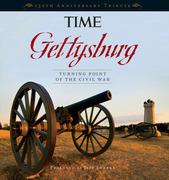 TIME Gettysburg: Turning Point of the Civil War