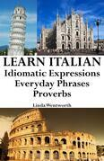 Learn Italian: Idiomatic Expressions ‒ Everyday Phrases ‒ Proverbs