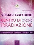 Visualizzazione. Centro di irradiazione