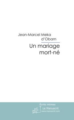 Un Mariage mort-né