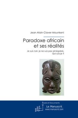 Paradoxe africain et ses réalités