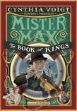 Mister Max: The Book of Kings: Mister Max 3