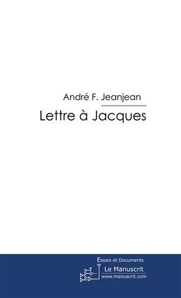 Lettre à Jacques
