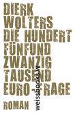 Die hundertfünfundzwanzigtausend Euro-Frage
