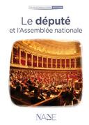 Le député et l'Assemblée nationale