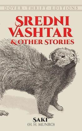 Sredni Vashtar and Other Stories