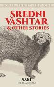 Sredni Vashtar and Other Stories