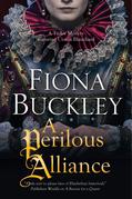 A Perilous Alliance: A Tudor mystery featuring Ursula Blanchard