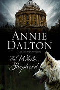 The White Shepherd: A dog mystery set in Oxford