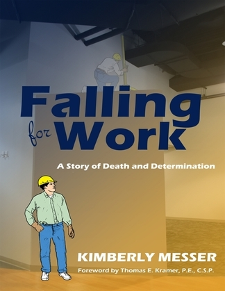 Falling for Work: A Story of Death and Determination