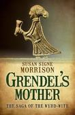 Grendel's Mother: The Saga of the Wyrd-Wife