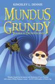 Mundus Grundy: Trouble in Grundusland