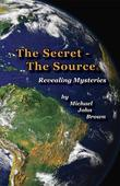 The Secret - The Source: Revealing Mysteries