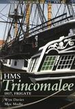 HMS Trincomalee 1817, Frigate