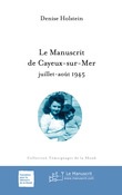 Le Manuscrit de Cayeux-sur-Mer juillet-août 1945