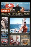 Swiss Recipe To Happiness