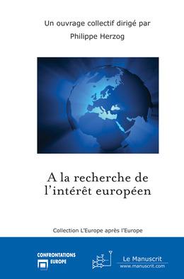 A la recherche de l'intérêt européen