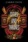 Cities And Thrones: Recoletta Book 2