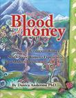 Blood & Honey: : The Secret Herstory- Balkan Women War Crimes and War Survivors