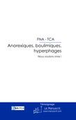 Anorexiques, boulimiques, hyperphages