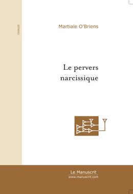 Le pervers narcissique