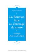 La Réunion face au chômage de masse