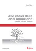 Alle radici della crisi finanziaria