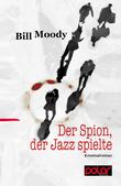 Der Spion, der Jazz spielte