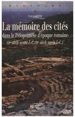 La mémoire des cités dans le Péloponnèse d'époque romaine