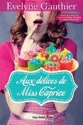 Aux délices de Miss Caprice