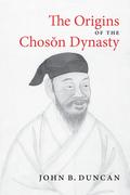 The Origins of the Choson Dynasty