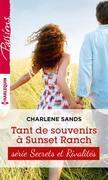 Tant de souvenirs à Sunset Ranch: T4 - Sunset ranch