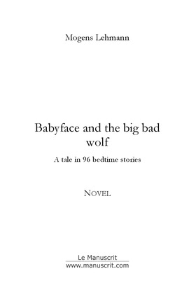 Babyface and the big bad wolf