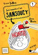 Les soucis d'un Sansoucy 1 - Honte
