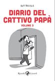Diario del cattivo papà - Volume III